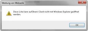 Diese Liste kann auf Ihrem Client nicht mit Windows Explorer geöffnet werden.
